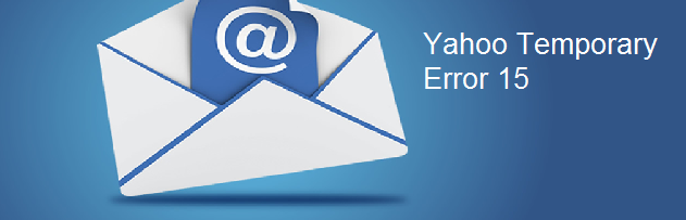 yahoo mail temporary error 15