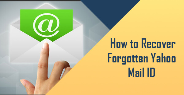 How to Recover Forgotten Yahoo Mail ID