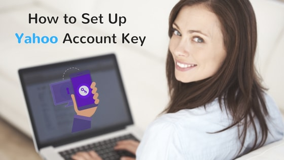 How to Setup a Yahoo Account Key