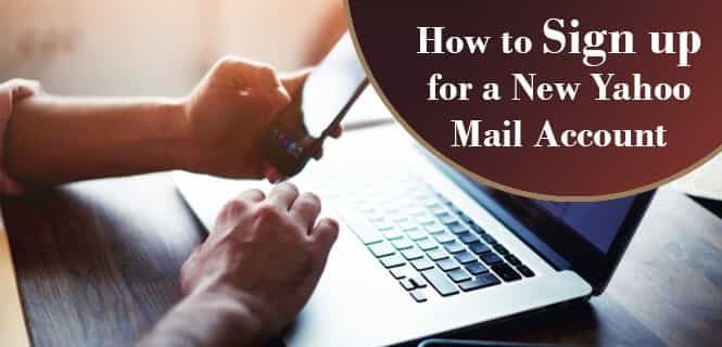 Sign up New Yahoo Mail Account