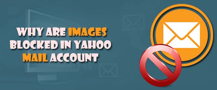 Why Are Images Blocked In Yahoo Mail Account (2)
