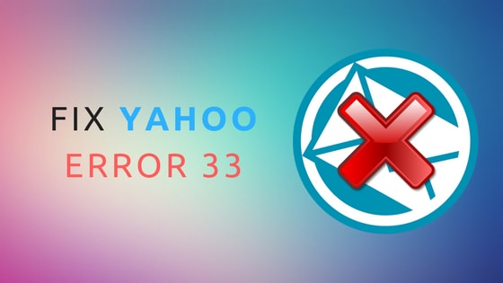 fix Yahoo error code 33