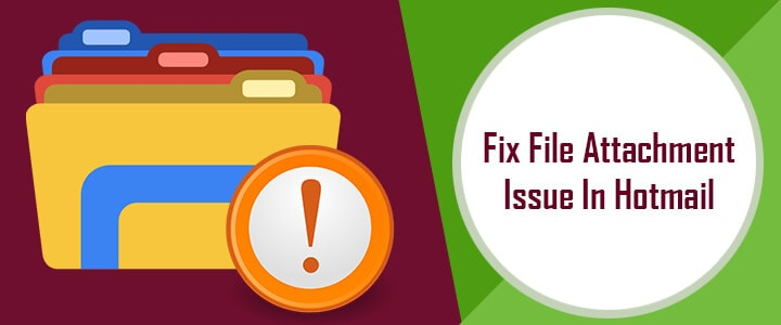 fix hotmail file attachment issue